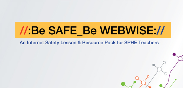 be safe be webwise internet safety resource junior cycle