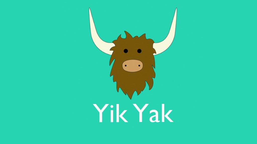 cad is Yik Yak ann?