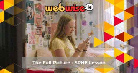 The Full Picture - SPHE Lesson